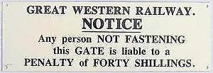 GWR Shut Gate enamelled steel wall sign    (ds)