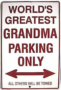 Grandma Parking Only embossed metal sign