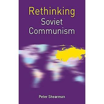 Heroverweging van de Sovjet-communisme door Shearman & Peter