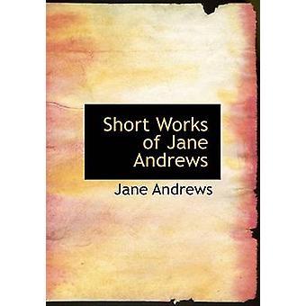 يعمل قصيرة من النسخة المطبوعة الكبيرة جين أندروز قبل أندروز آند جين