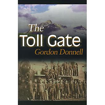 The Toll Gate by Donnell & Gordon