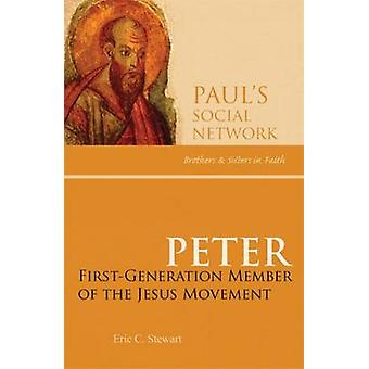 Peter FirstGeneration Member of the Jesus Movement by Stewart & Eric C.