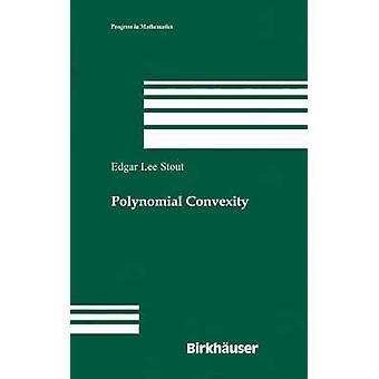 Convexidade polinomial por Stout & Edgar Lee