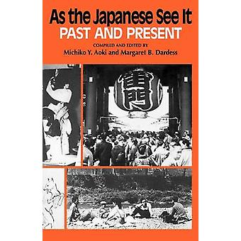 As the Japanese See It Past and Present by Aoki & Michiko Y.