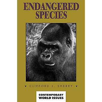 Endangered Species A Reference Handbook by Sherry & Clifford J.