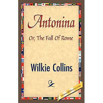 Antonina by Collins & Wilkie