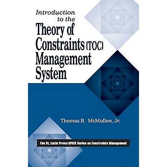 Introduction to the Theory of Constraints Toc Management System by McMullen & Thomas B. & Jr.