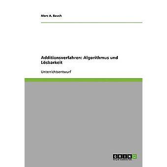 Additionsverfahren Algorithmus Und Lsbarkeit von Bauch & Marc A.