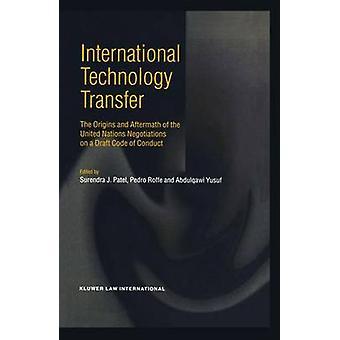 Internationale Technologie-Transfer die Ursprünge und die Nachwirkungen der Vereinten Nationen Verhandlungen auf einen Entwurf des Code of Conduct von J. Patel & Surendra