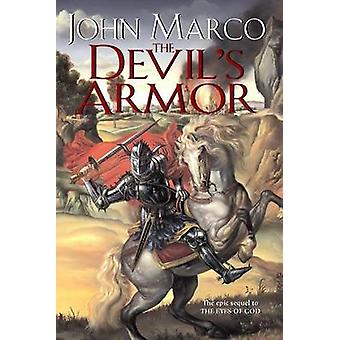 The Devil's Armor by John Marco - 9780756402037 Book