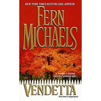 Vendetta by Fern Michaels - 9780821778777 Book