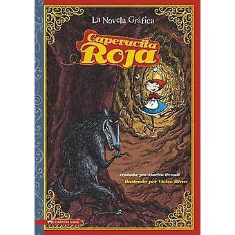 Caperucita Roja - The Graphic Novel by Hans Christian Andersen - Marti