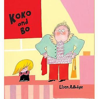 Koko & Bo by Lisen Adbage - 9781592702589 Book