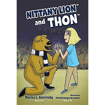 Nittany Lion and Thon by Denise Kaminsky - 9781631772948 Book
