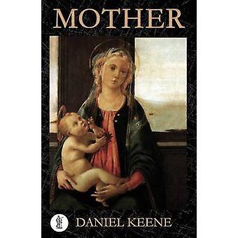 Mother by Daniel Keene - 9781925005547 Book