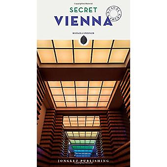 Secret Vienna by Michaela Lindinger - 9782361951726 Book