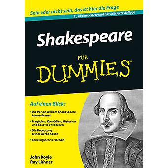 Shakespeare Fur Dummies (3rd Revised edition) by John Doyle - Ray Lis