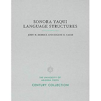 Sonora Yaqui Language Structures (Century Collection)