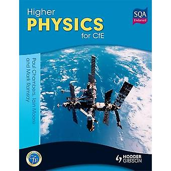 Higher Physics for CfE by Paul Chambers & Mark Ramsay & Ian Moore