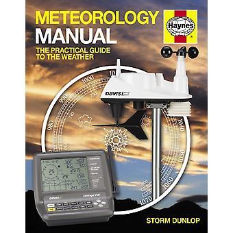 Meteorology Manual: The practical guide to the weather (Hardcover) by Dunlop Storm