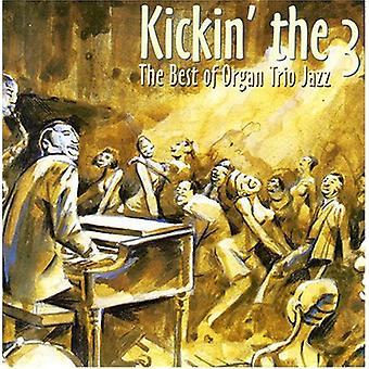 Kickin ' die 3-die besten der O - Kickin ' 3-die besten Orga [CD] USA import