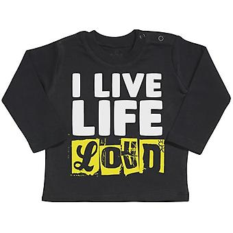 Spoilt Rotten Live Life Loud Long Sleeve Baby T-Shirt Top