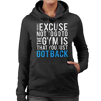 The Best Excuse Not To Go To The Gym Women's Hooded Sweatshirt