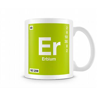 Element Symbol 068 Er - Erbium Printed Mug