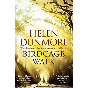 Birdcage Walk by Helen Dunmore - 9780099592761 Buch