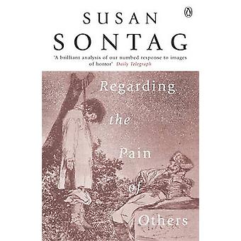 In Bezug auf den Schmerz des anderen von Susan Sontag - 9780141012377 Buch