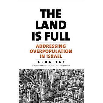 The Land is Full - Addressing Overpopulation in Israel by Alon Tal - 9