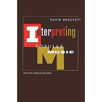 Interpretation der populären Musik von David Brackett - 9780520225411 Buch