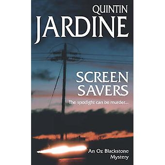 Screen Savers by Quintin Jardine - 9780747259633 Book