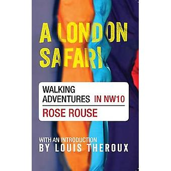 A London Safari - Walking Adventures in NW10 by Rose Rouse - Louis The