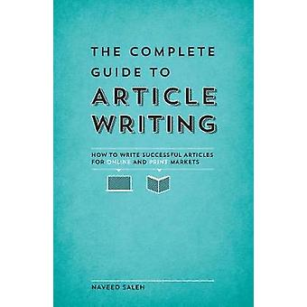 Den kompletta guiden till artikel Writing - hur man skriver framgångsrika artikeln