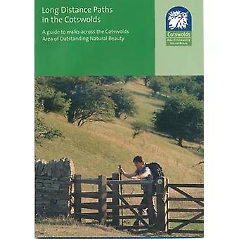 Long Distance Paths in the Cotswolds - a Guide to Walks Across the Cot