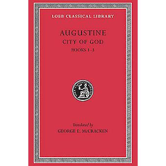 Guds by - v. 1 - Bks.I-III (forkortet utgave) av Edmund O. P. Augus