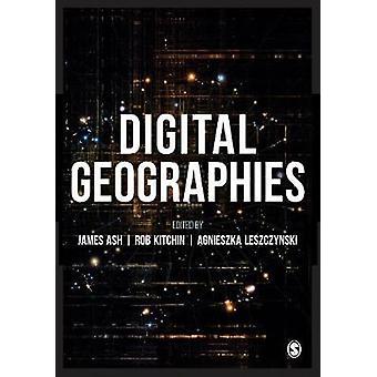 Digital Geographies by Digital Geographies - 9781526447296 Book