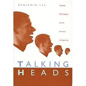 Talking Heads - Language - Metalanguage - and the Semiotics of Subject