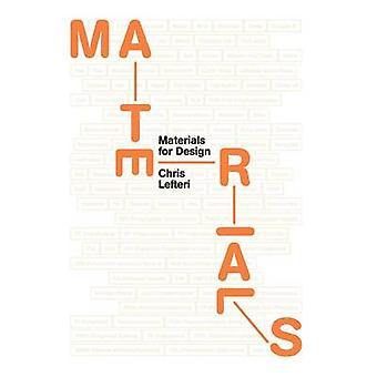 Materials for Design by Chris Lefteri - 9781780673448 Book