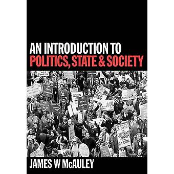 An Understanding Political Sociology - Introduction to Politics - Stat