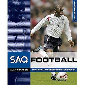 SAQ Football: Speed, Aglility and Quickness for Football (SAQ): Speed, Aglility and Quickness for Football (SAQ)