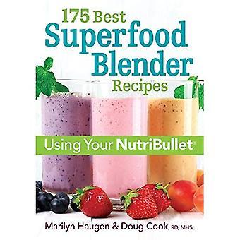 175 exemplaires super Blender recettes: revitaliser les Smoothies & davantage à l'aide de votre Nutribullet