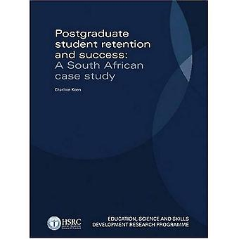 Postgraduate Student Retention and Success: A South African Case Study