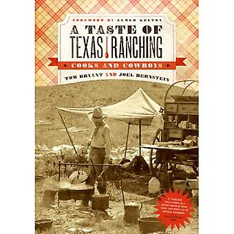 The Taste of Texas Ranching