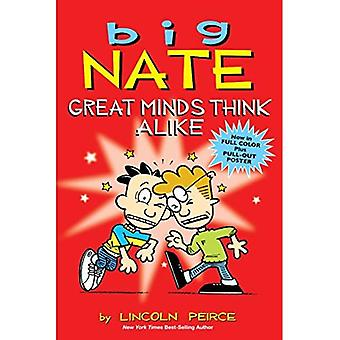 Big Nate: Great Minds Think Alike (Big Nate Comic Compilations)