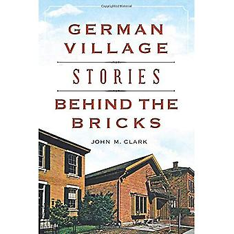 German Village Stories Behind the Bricks (Landmarks)