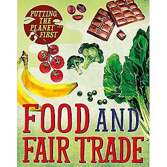 D'abord la planète: alimentation et commerce équitable (priorité à la planète)