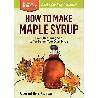 How to Make Maple Syrup (Storey Basics)