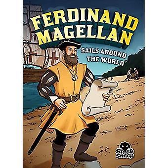 Ferdinand Magellan Sails Around the World (Extraordinary Explorers)